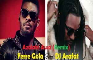 Azalaki Awa - FERRE GOLA ft DJ ARAFAT